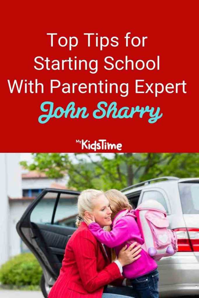 Top Tips for Starting School - With Parenting Expert John Sharry
