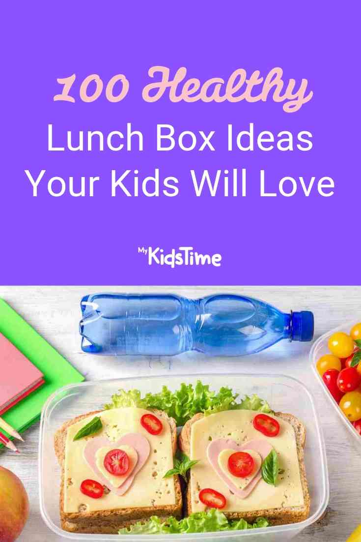 100 Healthy Lunch Box Ideas Your Kids will Love