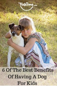 6 of the Best Benefits of Having a Dog for Kids