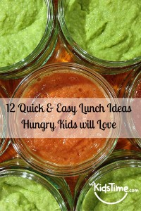 12 Quick & Easy Lunch IdeasHungry Kids will Love Pin