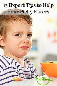 13 Expert Tips to Help Your Picky Eaters