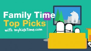 Family Time Top Picks