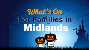 Things to do with kids in the Midlands