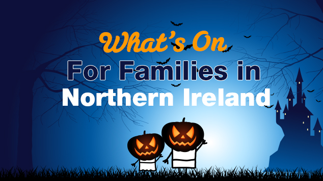 Things to do with Kids in Northern Ireland Halloween Midterm