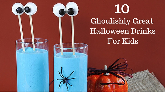 10 ghoulishly great halloween drinks for kids - Great Halloween Drinks