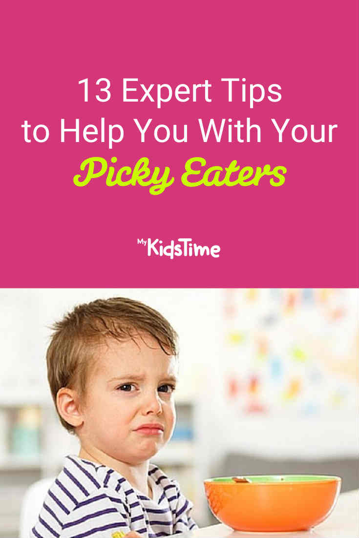 13 Expert Tips to Help You With Your Picky Eaters - Mykidstime
