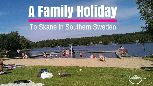 A Family Holiday to Skane in Southern Sweden
