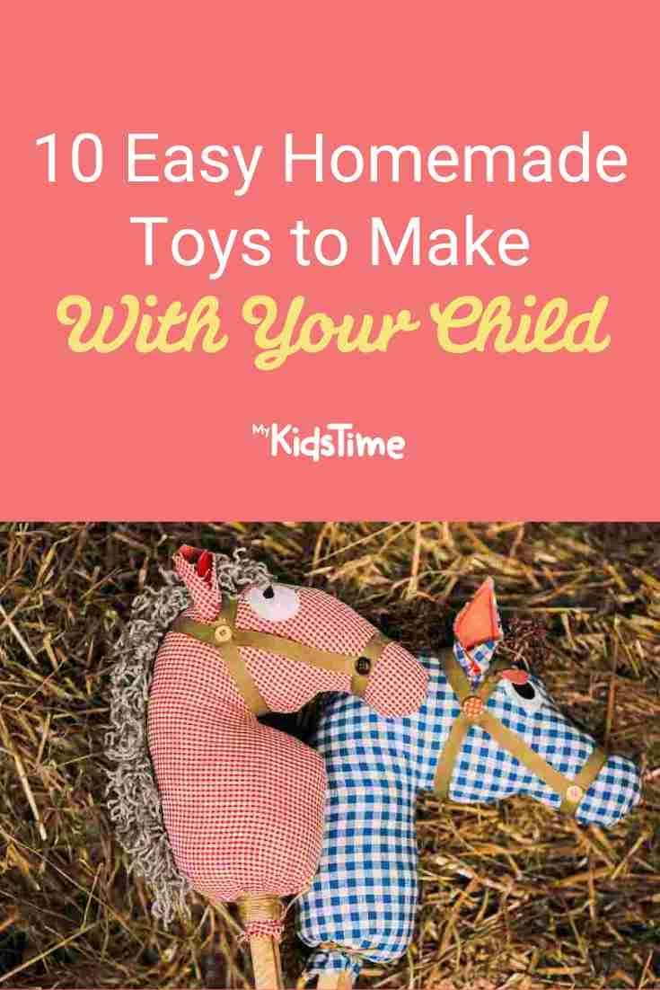 10 Easy Homemade Toys to Make with Your Child - Mykidstime
