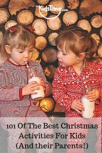 101 Of The Best Christmas Activities For Kids (And their Parents!)