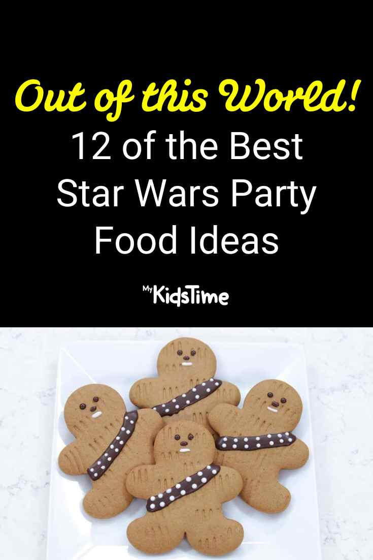 12 of the Best Star Wars Party Food Ideas – They're Out of This World! - MyKidsTime