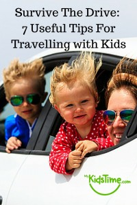 Survive the Drive - 7 Useful Tips For Travelling with Kids