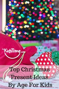 Top Christmas Present Ideas By Age for Kids