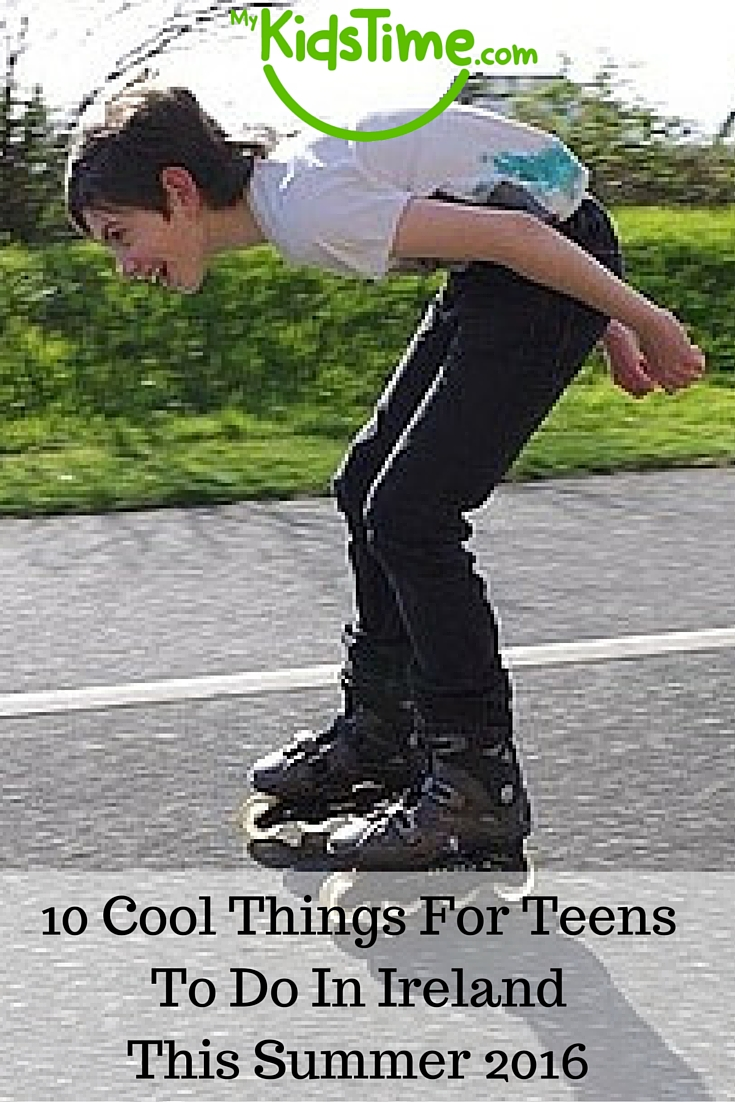 10 Cool Things For Teens To Do In Ireland This Summer 2016