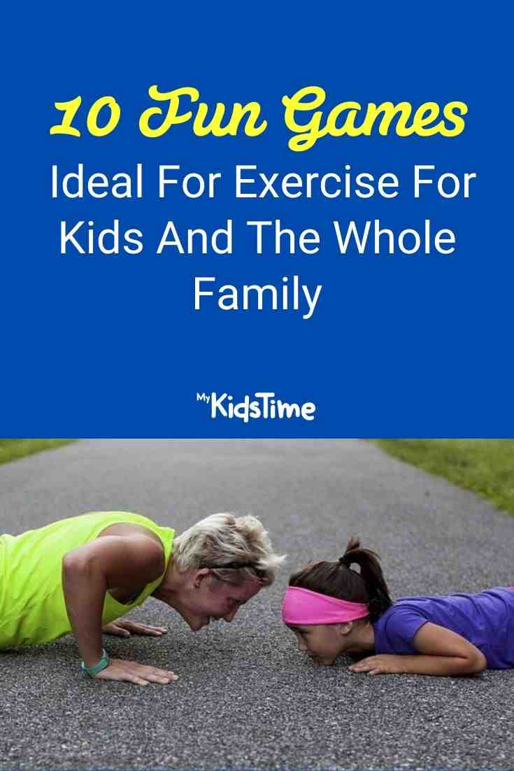 10 Fun Games Ideal For Exercise For Kids And The Whole Family