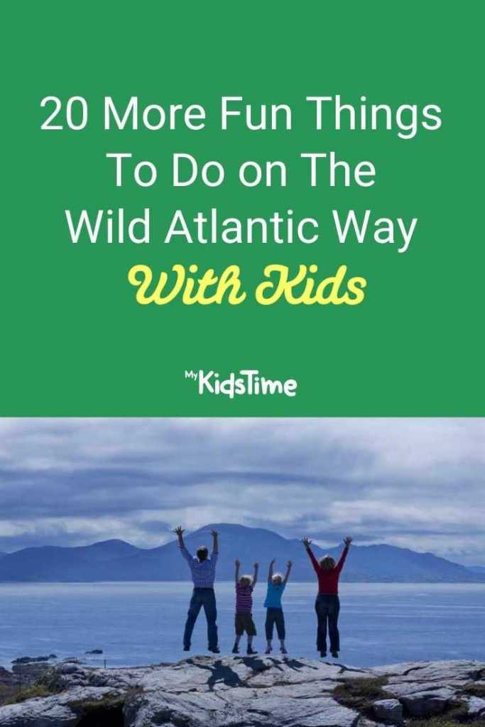20 More Fun Things to do on the Wild Atlantic Way with Kids
