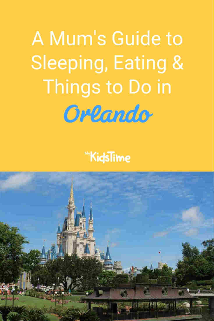 Mykidstime mum's guide to family holiday in Orlando