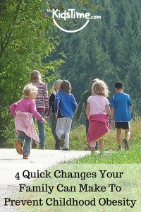4 Quick Changes Your Family Can Make to Prevent Childhood Obesity