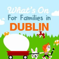 Whats On at Easter in Dublin