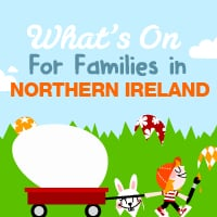 What's On for families at Easter in Northern Ireland Things to do in Ireland