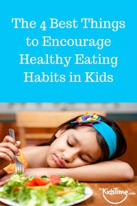 Best Things To Encourage Healthy Eating in Kids