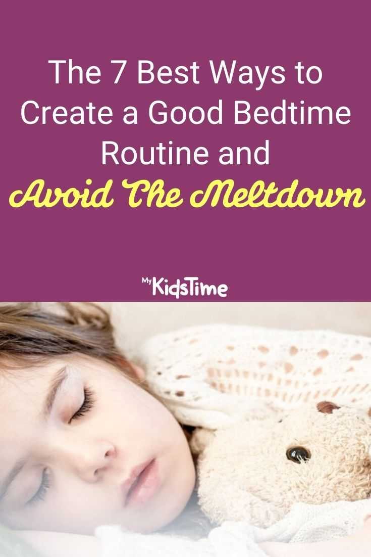 The 7 Best Ways to Create a Good Bedtime Routine & Avoid The Meltdown