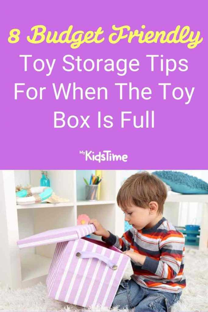 8 Budget Friendly Toy Storage Tips For When The Toy Box is Full