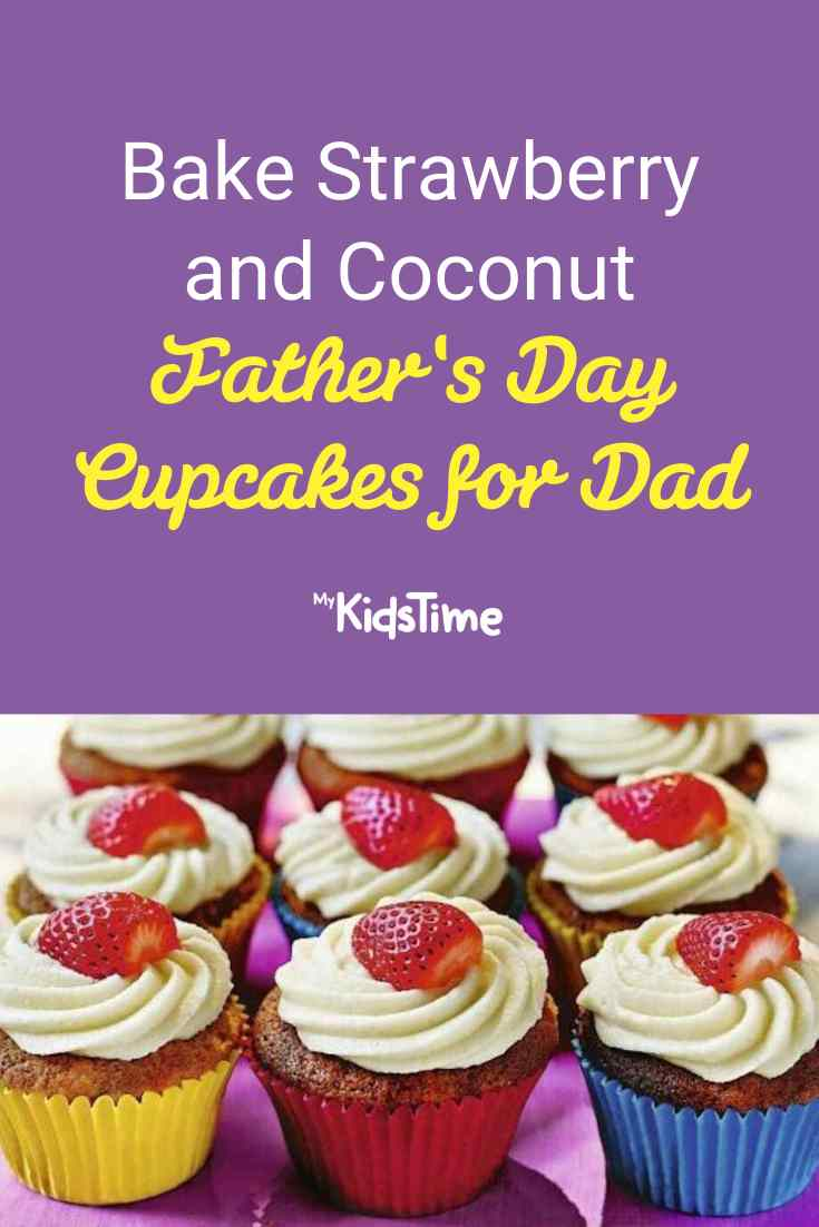 Bake these Strawberry and Coconut Fathers Day Cupcakes for Dad - Mykidstime