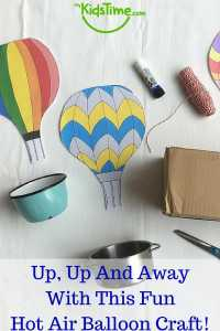 Up, Up And Away With This Fun Hot Air Balloon Craft