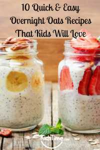 10 Quick & Easy Overnight Oats Recipes That Kids Will Love