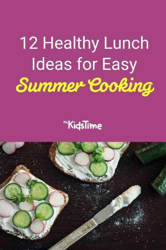 12 Healthy Lunch Ideas for Easy Summer Cooking
