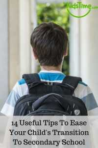 14 Useful Tips To Ease Your Child's Transition To Secondary School