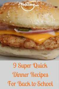 9 Super Quick Dinner Recipes for Back to School