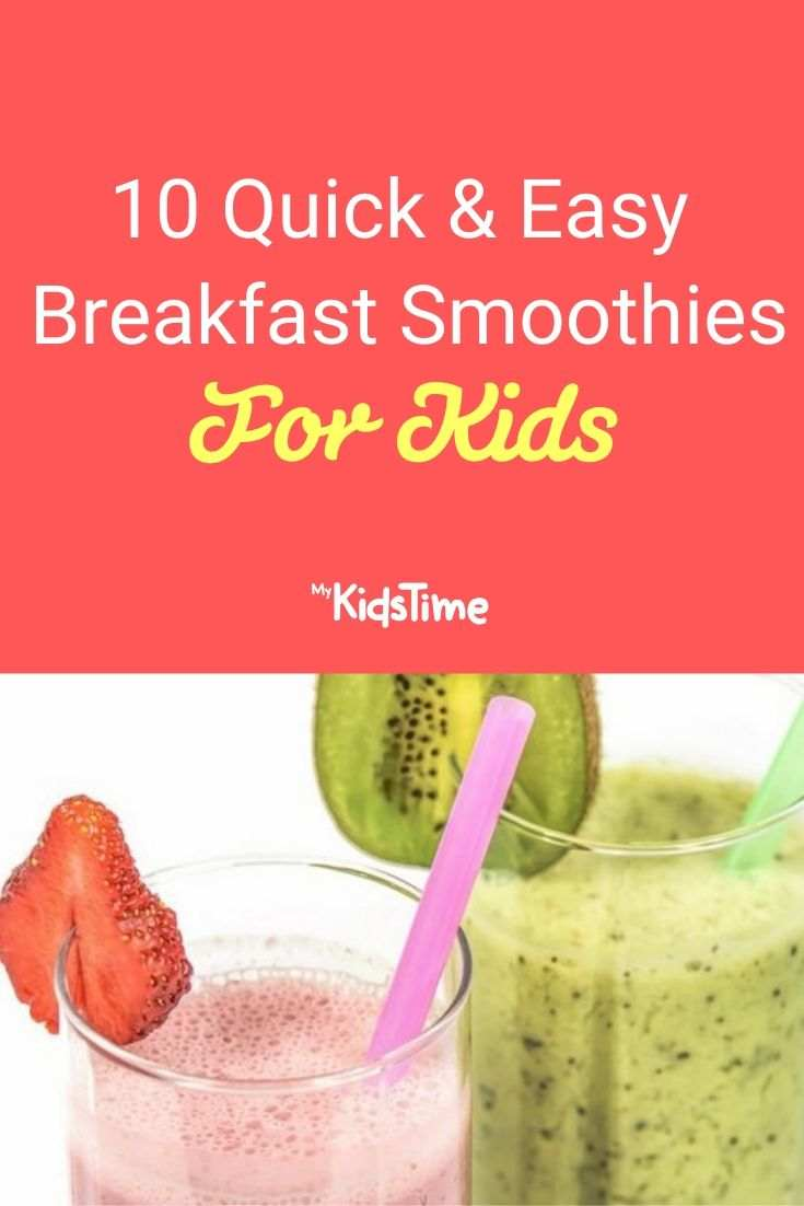 10 Quick & Easy Breakfast Smoothies for Kids