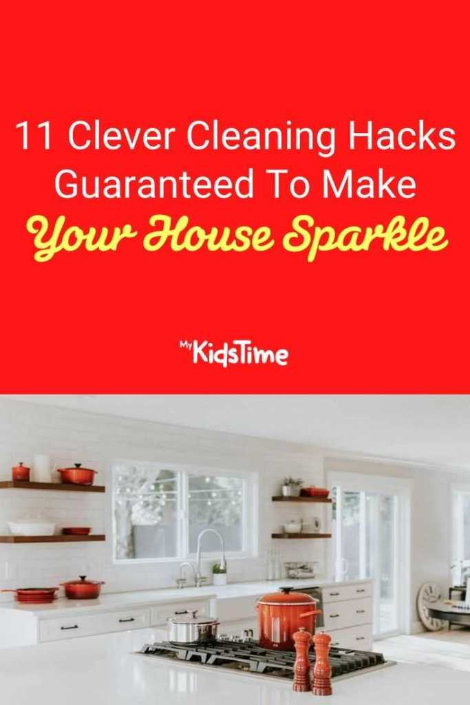 11 Clever Cleaning Hacks Guaranteed To Make Your House Sparkle