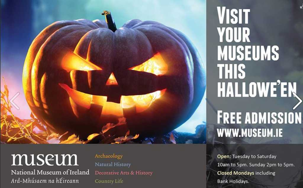 national musuem of Ireland at halloween things to do in Ireland at Halloween midterm