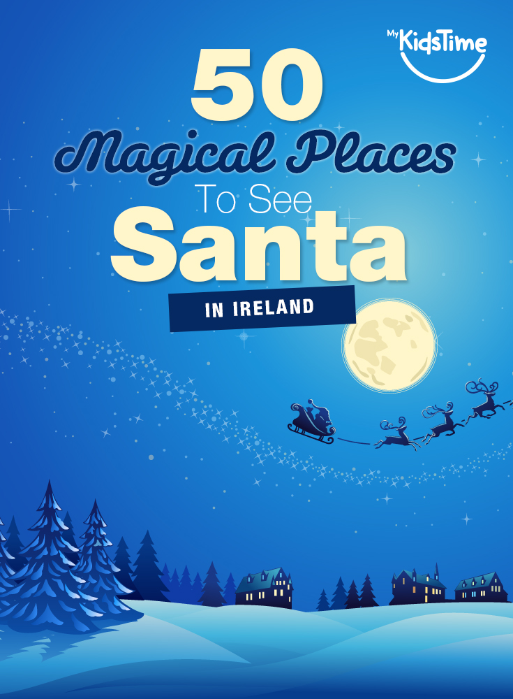 Places to Visit Santa in Ireland