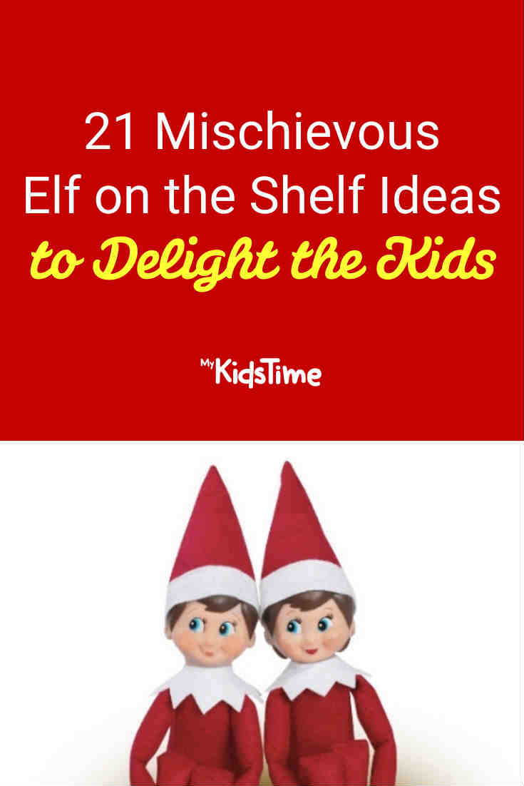 21 Mischievous Elf On The Shelf Ideas To Delight The Kids - Mykidstime