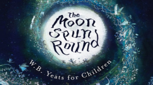 the moon spun around william yeats