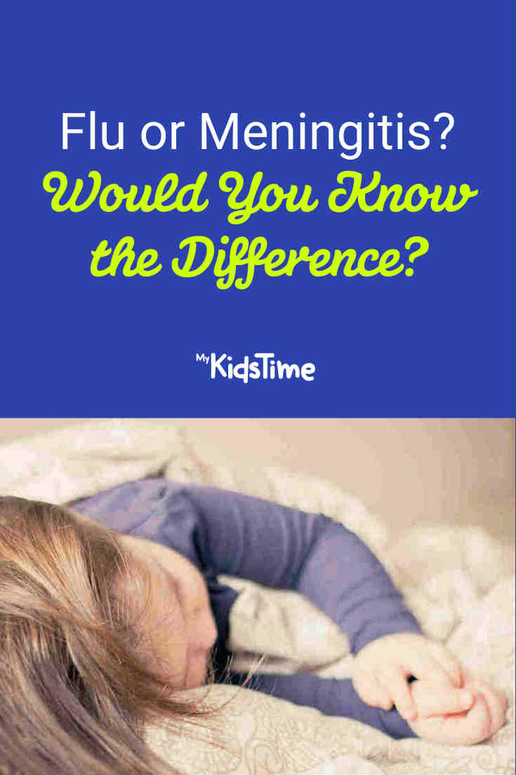 Flu or Meningitis: Would You Know The Difference? - Mykidstime