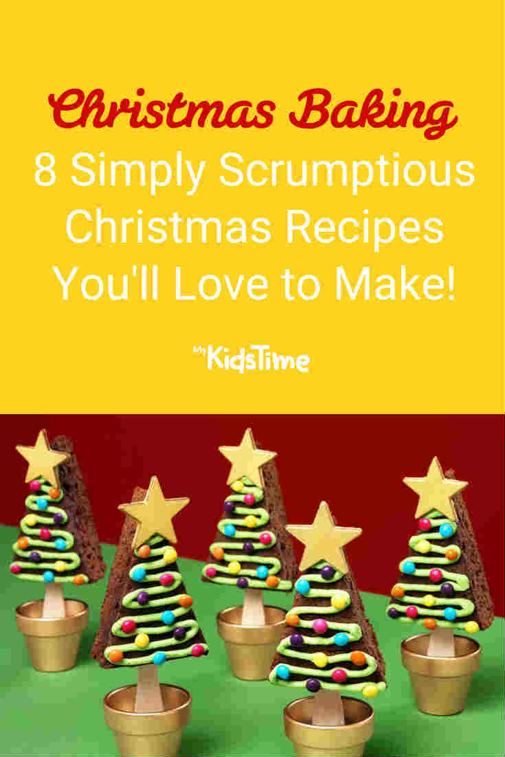 8 Simply Scrumptious Christmas Baking Recipes You'll Love to Make - Mykidstime