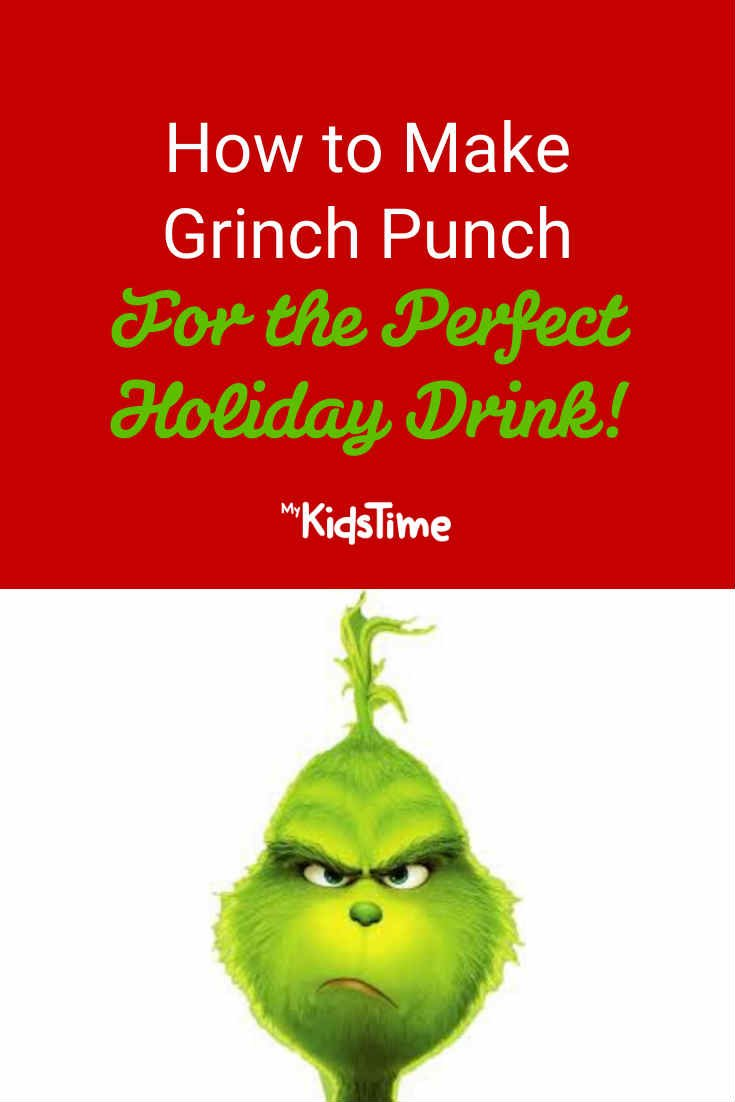 How to Make Grinch Punch – the Perfect Holiday Drink! - Mykidstime