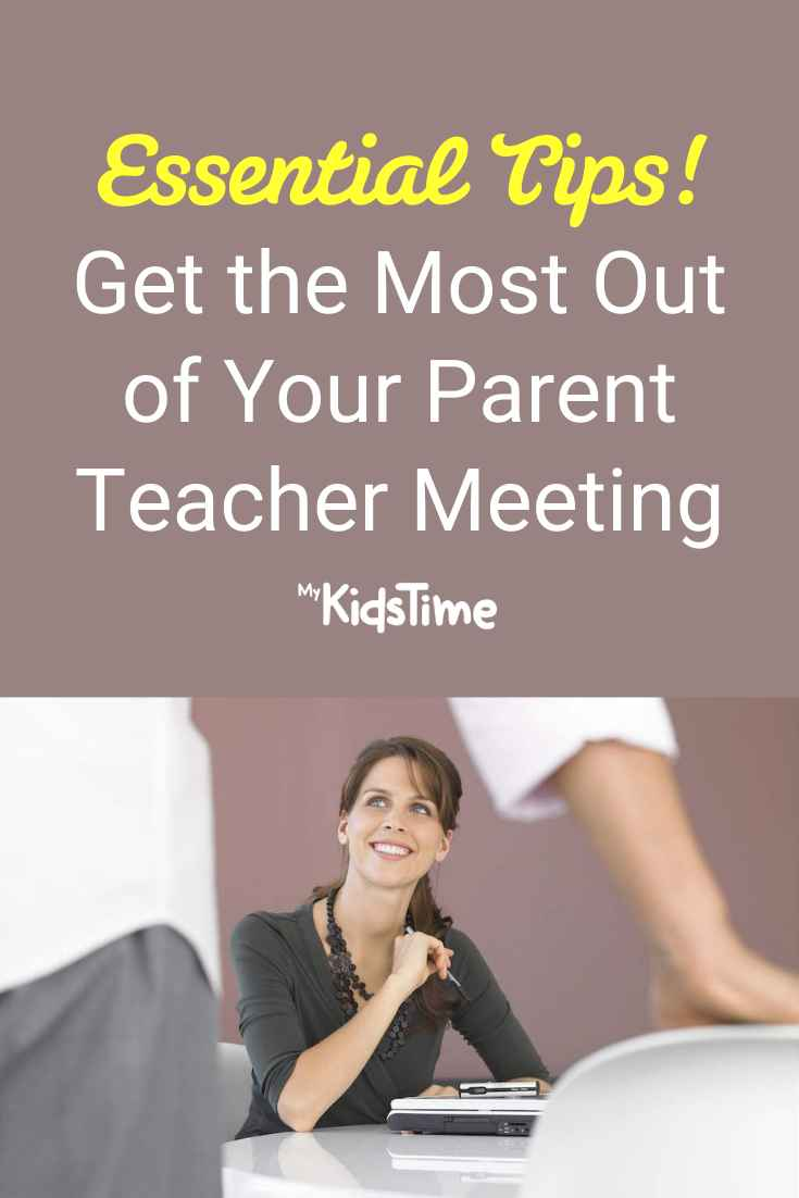 Top Tips for Getting the Most Out of Your Parent Teacher Meeting - Mykidstime