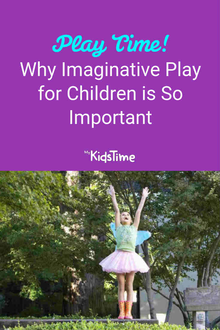Why Imaginative Play for Children Is So Important - Mykidstime