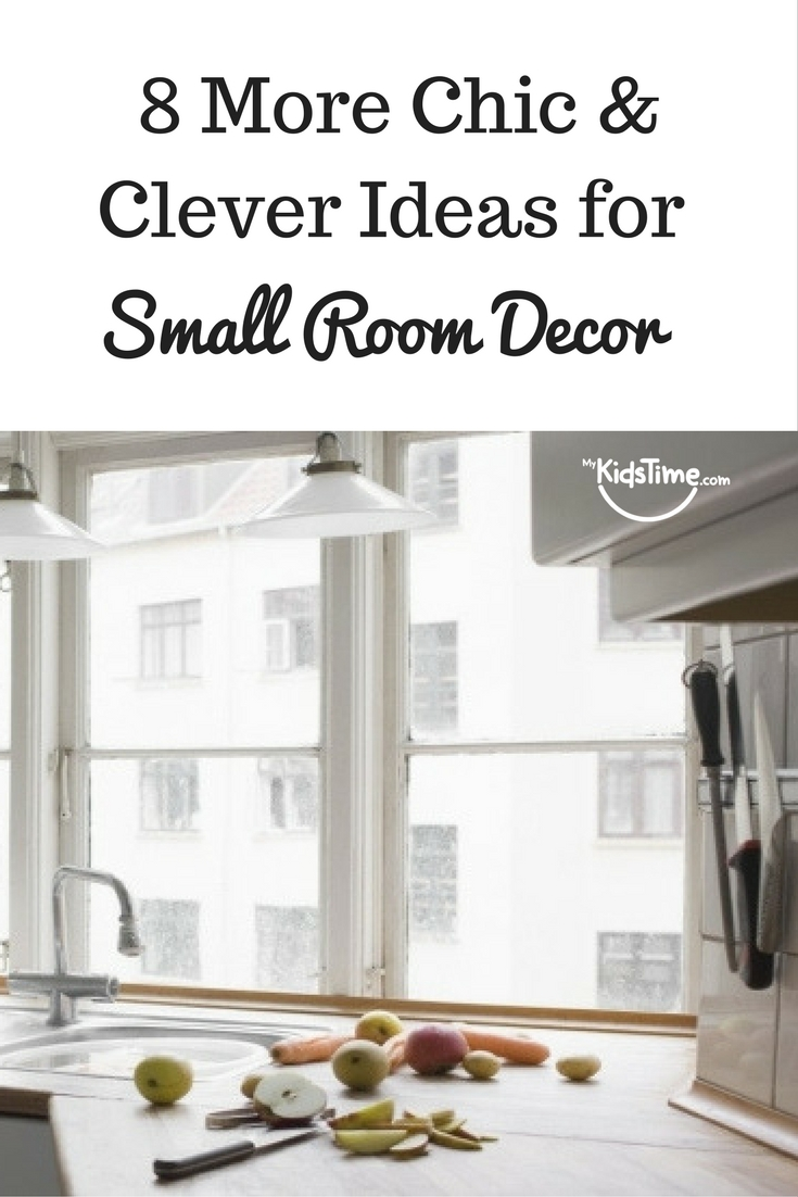 8 More Chic and Clever Ideas for Small Room Decor