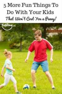 Fun Things To Do With Your Kids