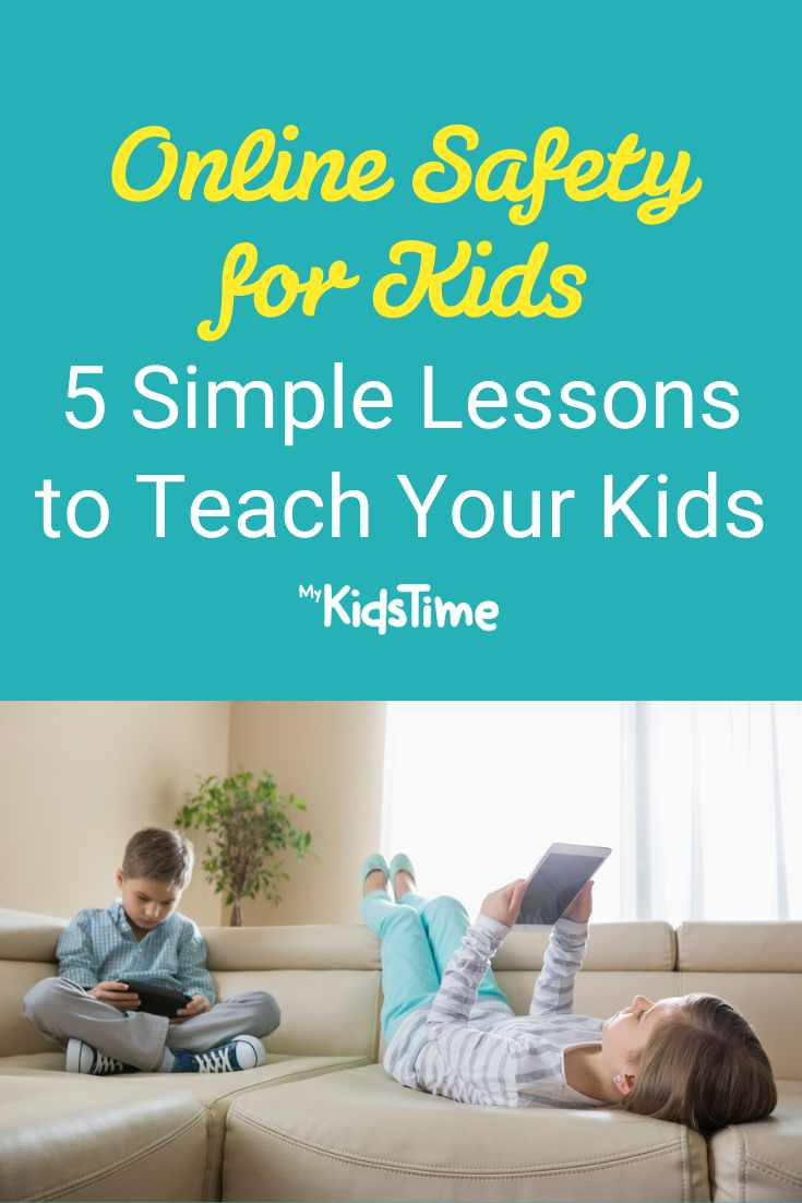 Online Safety for Kids_ 5 Simple Lessons to Teach Your Kids - Mykidstime