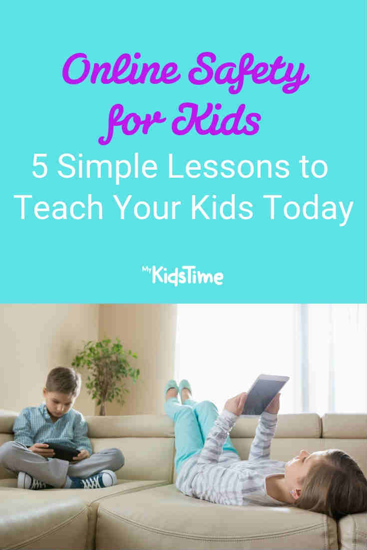 Online safety for kids: 5 simple lessons to teach your child - Mykidstime