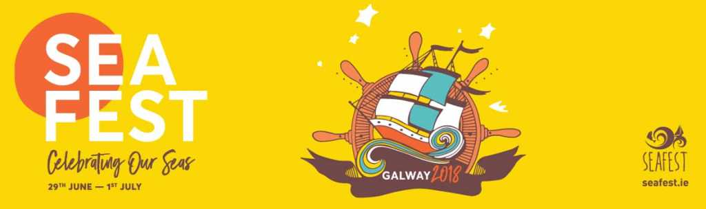 SeaFest 2018 banner win a family stay in Galway