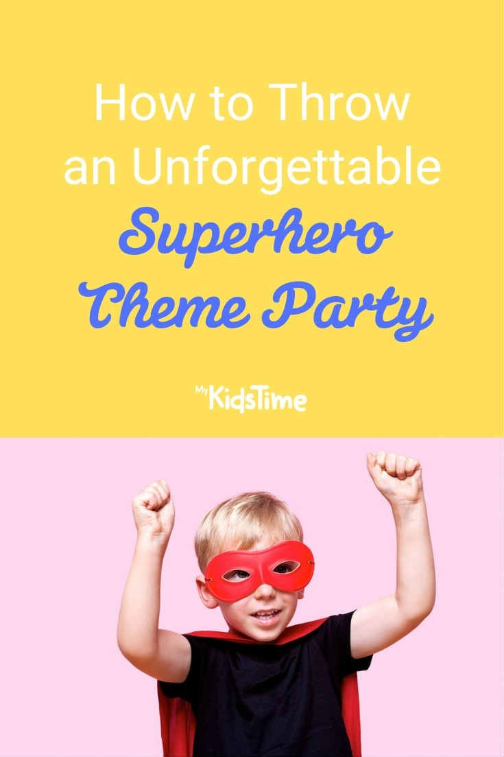 How to Throw an Unforgettable Superhero Theme Party - Mykidstime