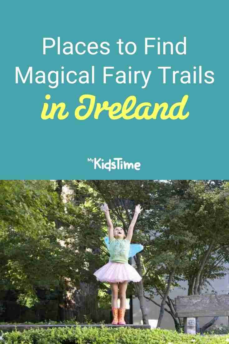 Places to Find Magical Fairy Trails in Ireland